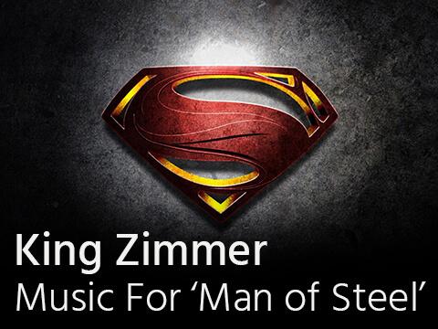 King Zimmer – Music For 'Man of Steel'