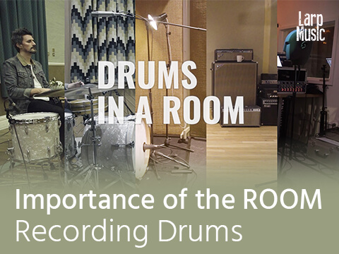 The Importance of the ROOM when recording Drums