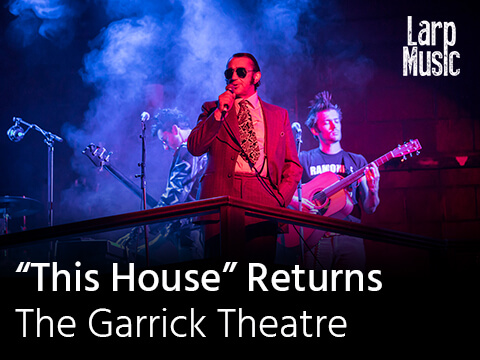 """This House"" Returns – The Garrick Theatre 19th November"