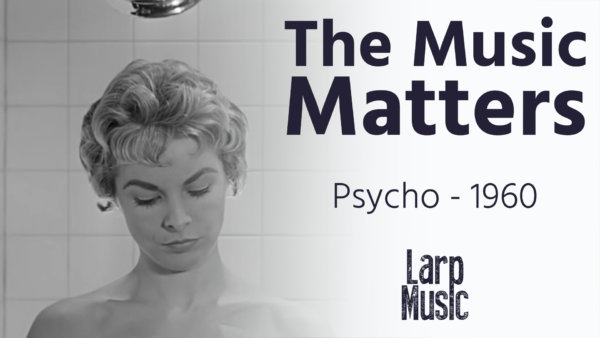 The music matters | Psycho Shower Scene Reimagined | Larp Music | Composer | Producer | Musical Director