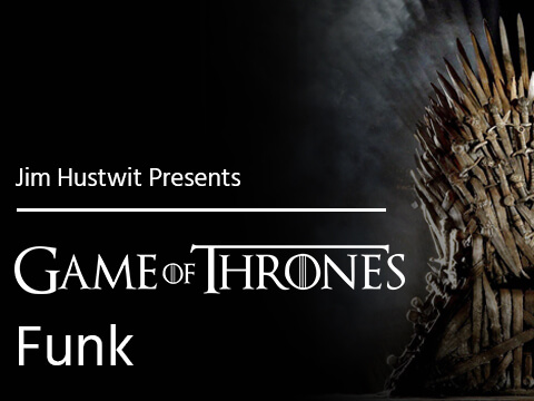 Game of Thrones Funk Jim Hustwit