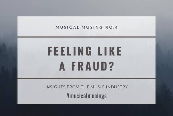 Feeling Like a Fraud - Musical Musing No.4 - Insights from the Music Industry
