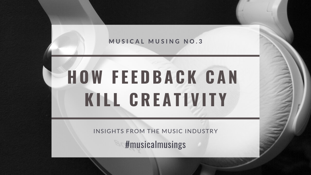 How Feedback Can Kill Creativity