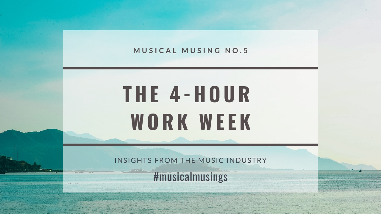 The 4 Hour Work Week – Relevant for Creatives?