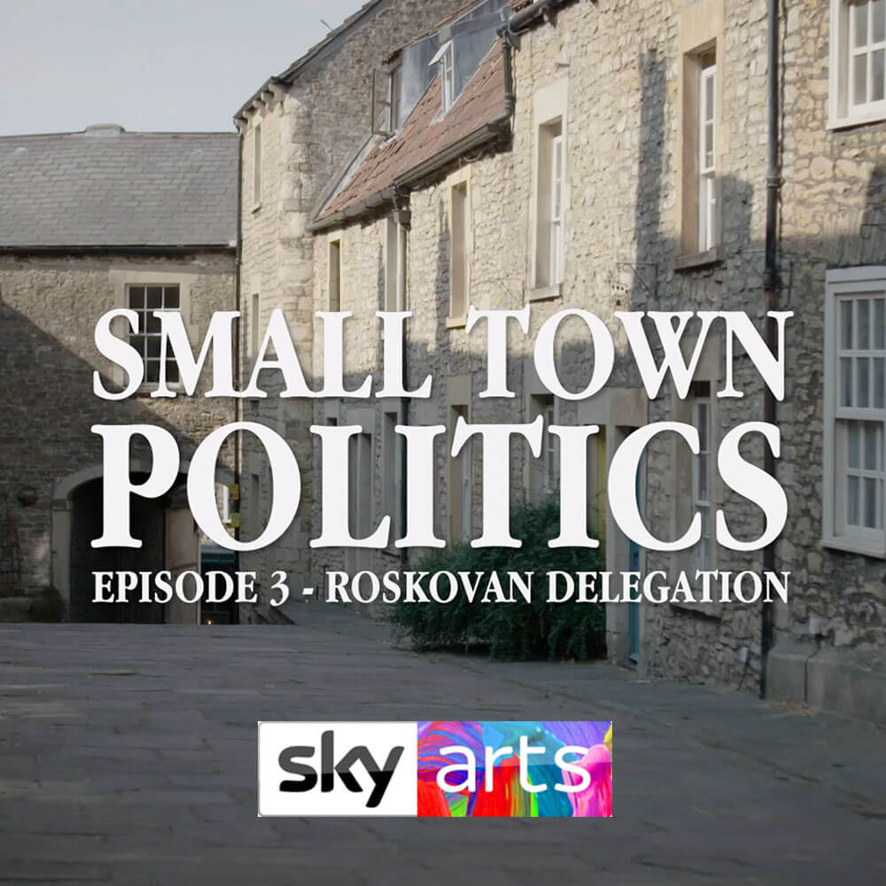 Small Town Politics (Sky Arts)