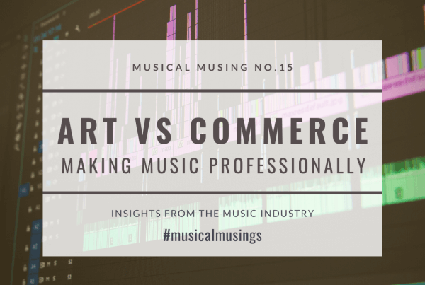 Art vs Commerce - Making Music Professionally - Musical Musing No 15