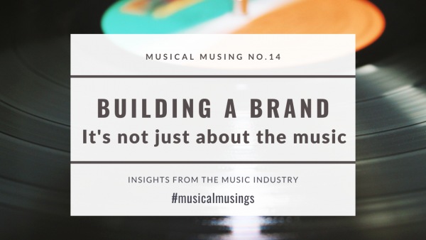Building a brand - Musical musings 14