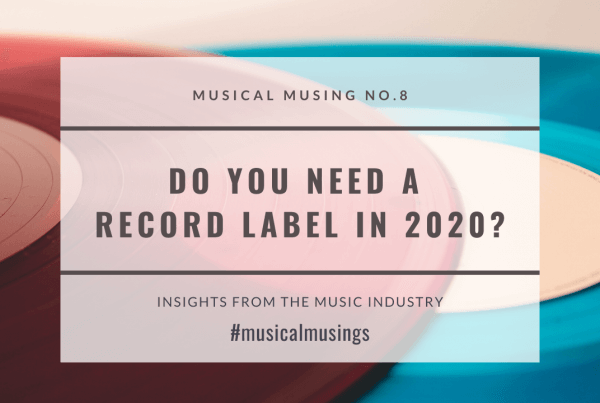 Do You Need a Record Label - MusicalMusing